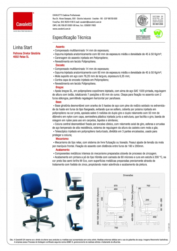 Cadeira para escritório giratória diretor 4002 RELAX - Linha Start - Braço SL - Cavaletti - Base Polaina -